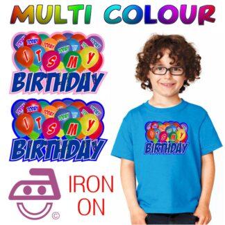 Its My Birthday Iron On Transfer