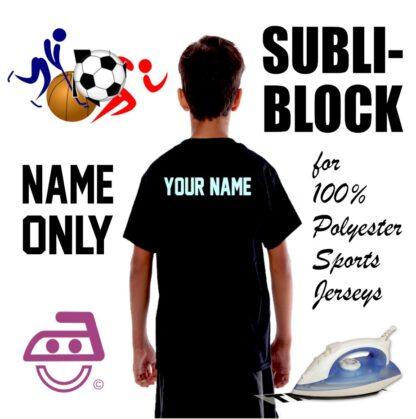 Subli Block Name Only Iron On transfer